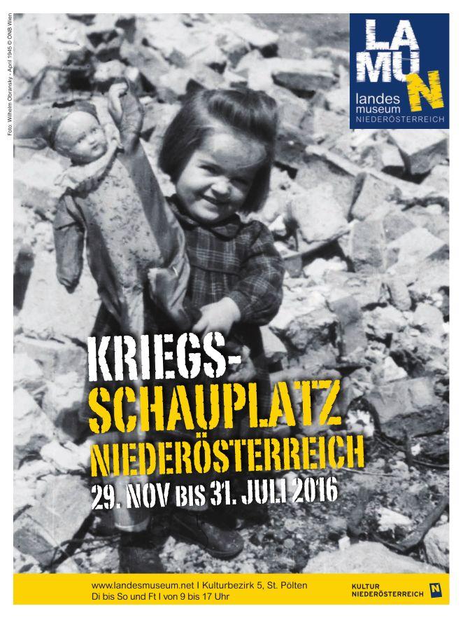 Bildergebnis für plakat Landesmuseum niederösterreich Kriegsschauplatz Niederösterreich
